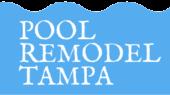 Pool Remodel Tampa